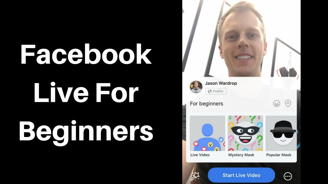 How To Create A Facebook Live Video For Beginners (2019) - Facebook Live  Video Tutorial