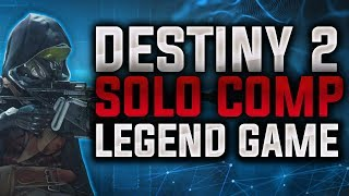 Destiny 2  Solo Comp Game at Legend Rank with Arbalest