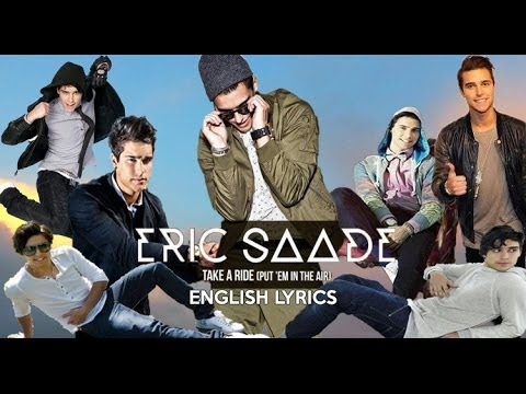 Eric Saade-Take a Ride (Put 'Em In The Air) [English lyrics]