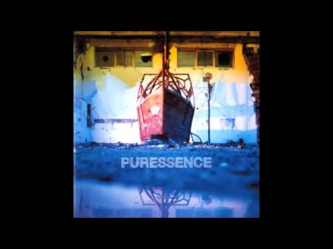 Puressence - All I Want / Never Be The Same Again