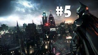 #5 Batman Arkham Knight | Ночная зачистка карты