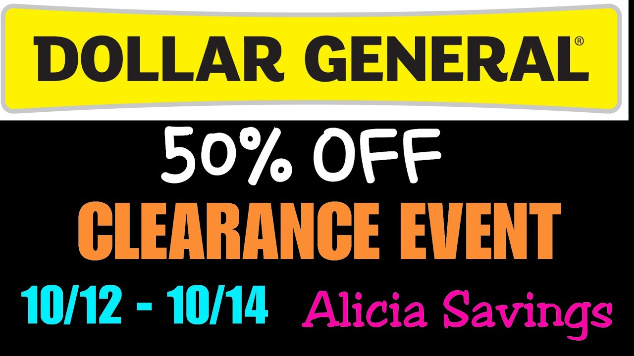 Clearance Event Update Dollar General Epic 50 Off 10 12 14