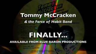 "Tommy McCracken (Live) ""Everybody Knows About My Good Thing"""