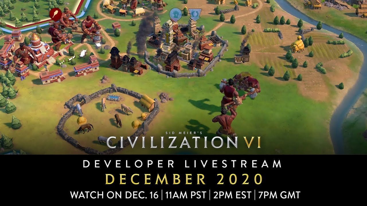 Civilization VI - December 2020 Game Update Developer Livestream | VOD
