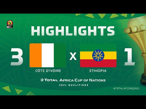 HIGHLIGHTS | #TotalAFCONQ2021 | Round 6 - Group K: Côte d'Ivoire 3-1 Ethiopia