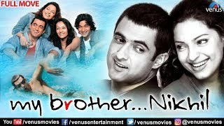 My Brother Nikhil Full Hindi Movie | Hindi Movies | Sanjay Suri | Juhi Chawla | Bollywood Movies