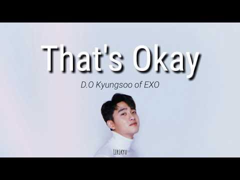 D.O Kyungsoo Of EXO - That's Okay Lyrics | Terjemahan Indonesia