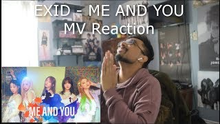 EXID - ME AND YOU MV Reaction