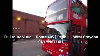 Full visual  Route 405 | Redhill - West Croydon (949 YN07EXH) (HD)