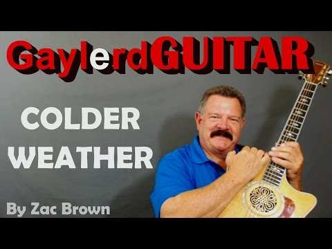 COLDER WEATHER - Zac Brown Band GUITAR LESSON