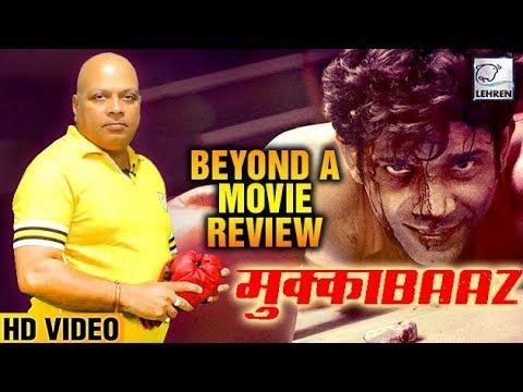 Mukkabaaz I Beyond A Movie Review I Anurag...