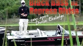 Pescaria de Black Bass no Rio Grande do Sul - Ep. 04-3T