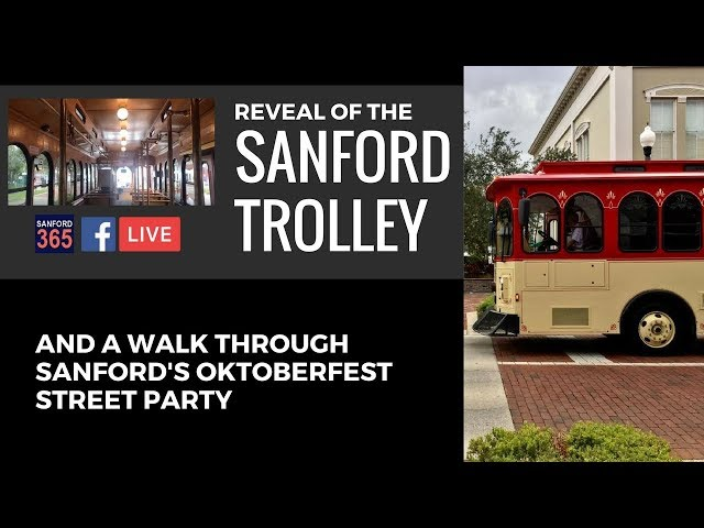 Sanford Trolley Reveal and A Stroll through Alive After 5's Annual Oktoberfest