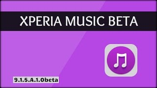 New Xperia Music [9.1.5.A.1.0beta] {APK is Available}
