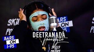 Deetranada Bars On I-95 Freestyle