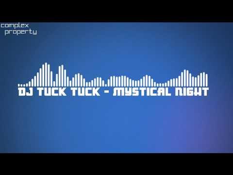 【Trance】DJ Tuck Tuck - Mystical Night