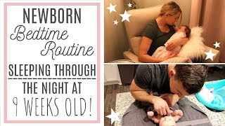 NEWBORN BABY BEDTIME ROUTINE | Sleeping Through The Night!