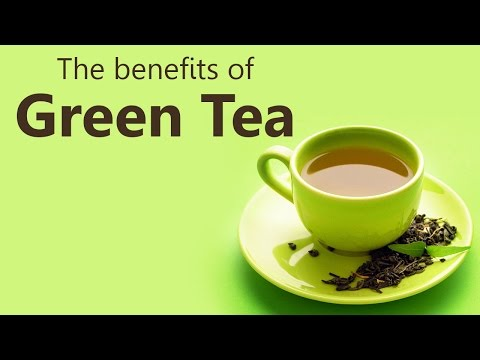 The benefits of Green Tea | weight loss | blood pressure | cancer prevention | diabetes