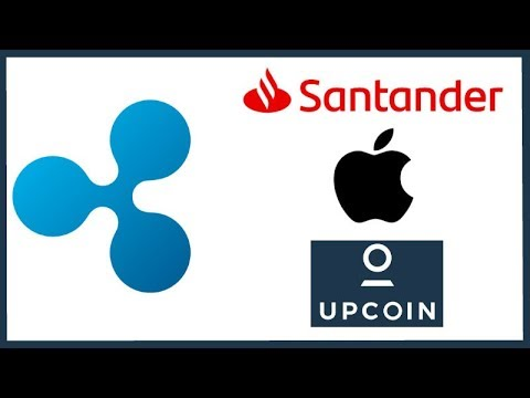 Santander Ripple Payment App Live! - Apple Ripple Interledger - xVia XRP - UpCoin Listing XRP