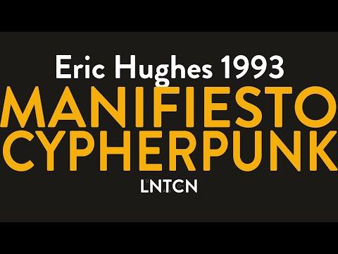 El Manifiesto Cypherpunk De Eric Hughes En 1993 - Lectura
