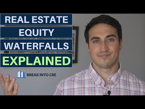 Real Estate Equity Waterfalls Explained