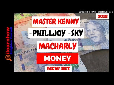 MASTER KENNY x SKY  x PHILLJOY x MACHARLY - MONEY