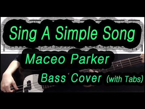 [Bass Cover] Maceo Parker - Sing A Simple Song (with Tabs)