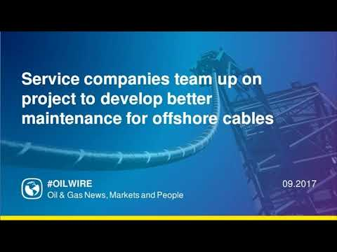 Service companies team up on project to develop better maintenance for offshore cables