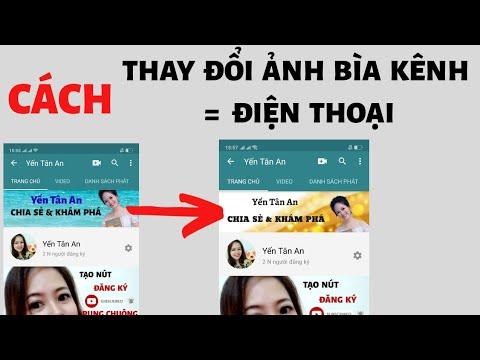 Cách thay đổi ảnh bìa kênh Youtube bằng điện thoại
