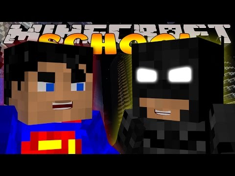 Minecraft School :  BATMAN VS SUPERMAN!