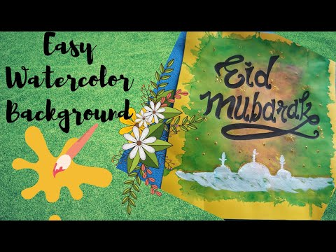    DIY Easy Watercolor Background + Eid Mubarak Card    Shradz Happy Place   