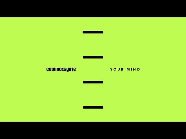 Cosmic Gate - Your Mind (Extended Mix)