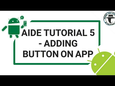 AIDE TUTORIAL 5 - ADDING BUTTON ON APP