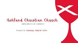 Worship July 18, 2021