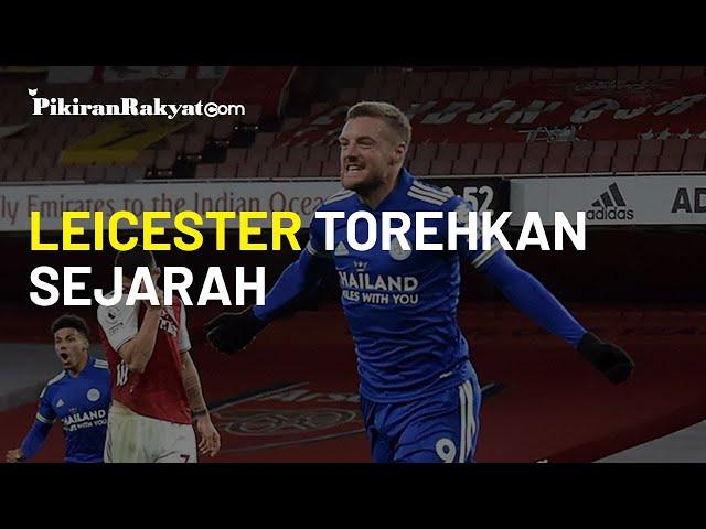 Pertama dalam 47 Tahun Terakhir, Leicester Berhasil Menang di Kandang Arsenal