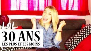 "Video 30 ANS ""Les plus et les moins"" - VLOG download MP3, 3GP, MP4, WEBM, AVI, FLV November 2017"