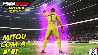 PES 2019 - RUMO AO ESTRELATO GOLEIRO #38 - ARTHUR RECEBE A CAMISA Nº 01 DO PSG 🔥