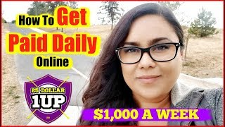 25 Dollar 1 Up Review - How To Earn Money Online Fast 2018 Get Paid Daily!