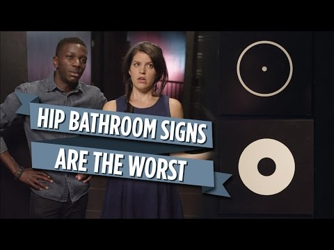 Hip Bathroom Signs Are The Worst