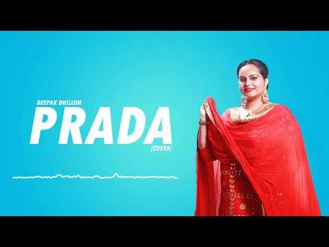 PRADA (Cover Song) DEEPAK DHILLON | JASS MANAK | Latest Punjabi Song 2018 | Geet MP3