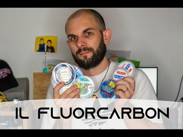 Pro e contro del fluorcarbon rispetto ad un monofilo in nylon
