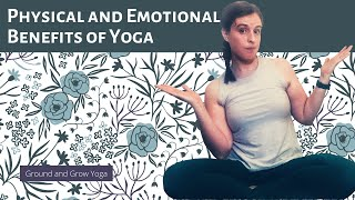 Vlog 6: Physical and Emotional Benefits of Yoga