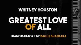 Greatest Love of All - Whitney Houston (Piano Karaoke Version)