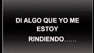 Say something ( spanish versión )(DI ALGO )  LETRA