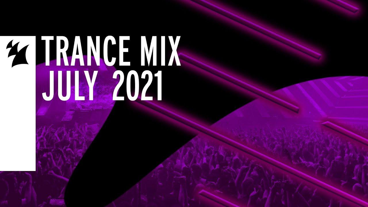 Armada Music Trance Mix - July 2021