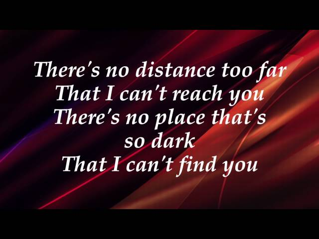 Jordan Feliz - Never Too Far Gone - (with lyrics) (2016)