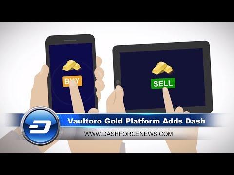 Dash News - Vaultoro Adds Dash For Gold, New Core CTO Hire & Alt 36 Add 400+ New Cannabis Merchants!