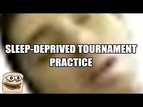 Sleep-Deprived Tournament Practice w/ Viewers