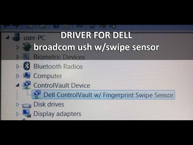 Driver for Dell broadcom ush w/swipe sensor – Windows 10, 8, 7 | P&T