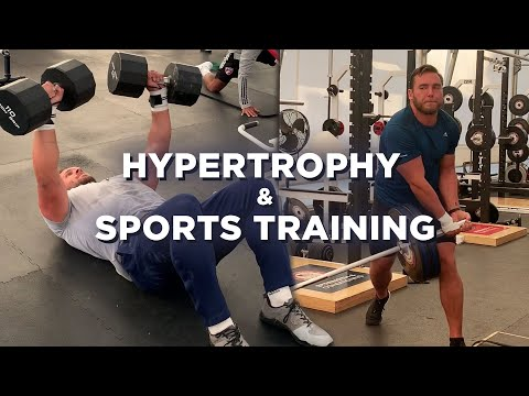 Hypertrophy and Sports Training   JTSstrength.com